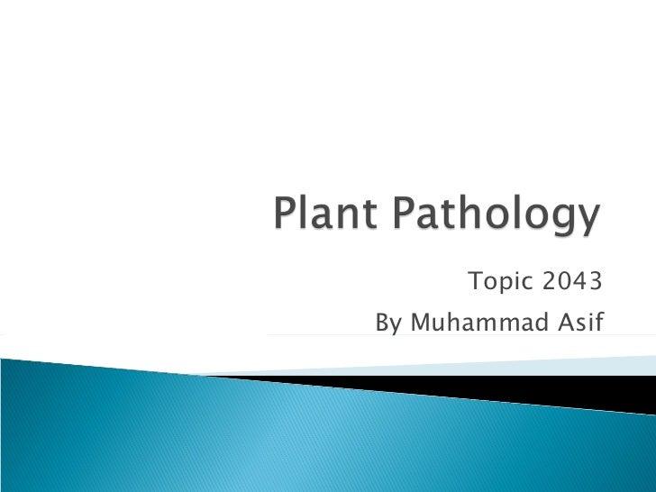 Plant pathology by muhammad asif pak