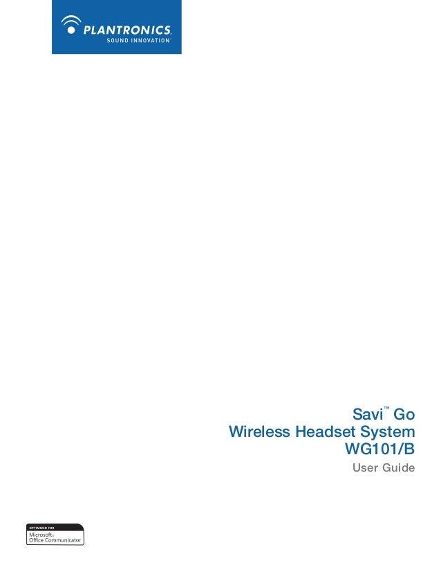 Savi Go Wireless Headset System WG101/B ™  User Guide
