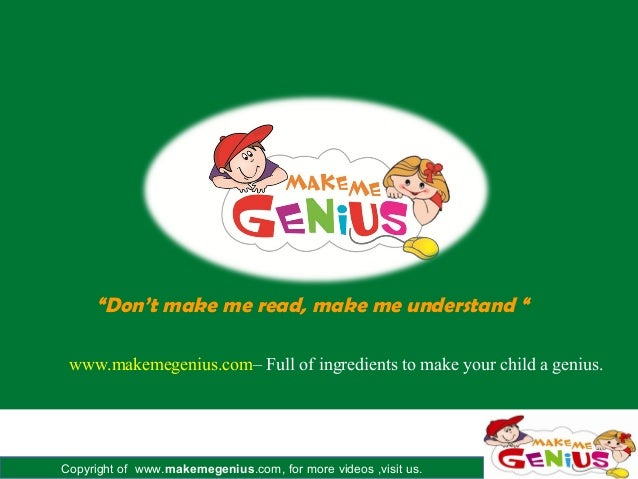 Copyright of www.makemegenius.com, for more videos ,visit us.www.makemegenius.com– Full of ingredients to make your child ...