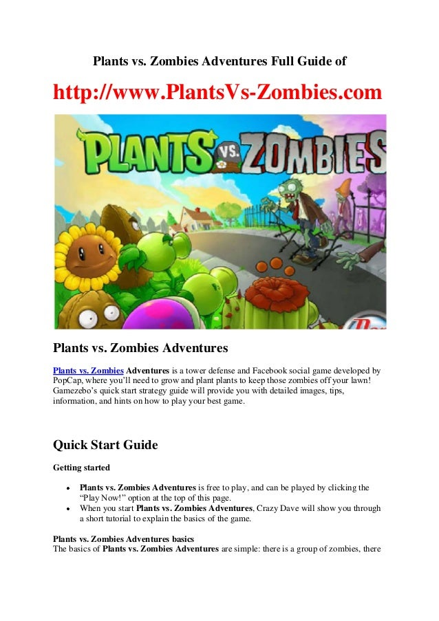 Plants vs. Zombies Adventures Full Guide of  http://www.PlantsVs-Zombies.com  Plants vs. Zombies Adventures Plants vs. Zom...