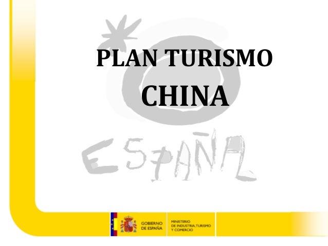 PLAN TURISMO  CHINA   Gabinete del Ministro