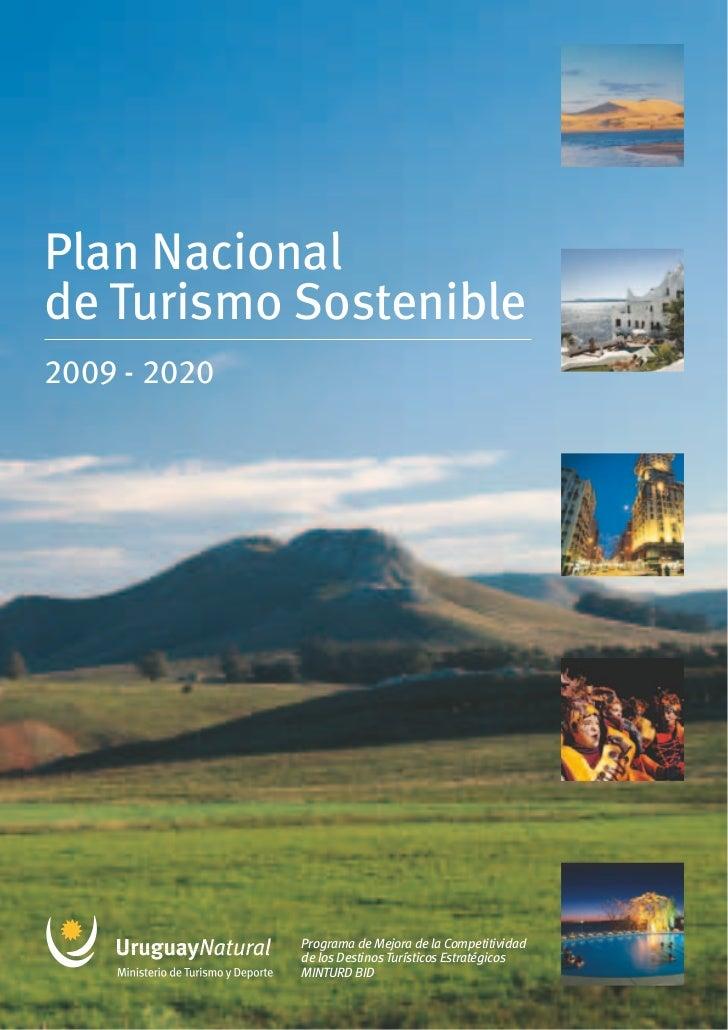 Plan Nacionalde Turismo Sostenible2009 - 2020              Programa de Mejora de la Competitividad              de los Des...