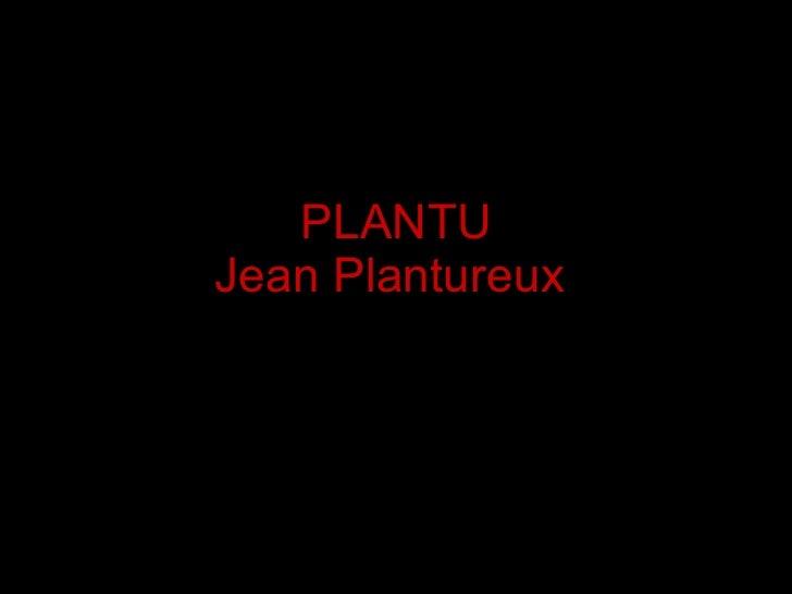 PLANTU Jean Plantureux