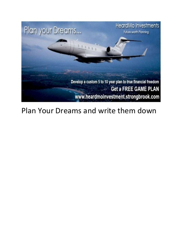 Plan Your Dreams and write them down