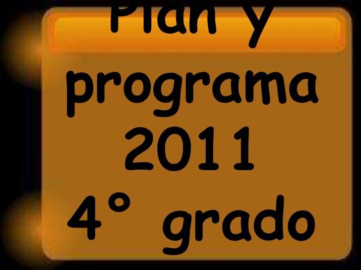 Plan y programa 2011 4°