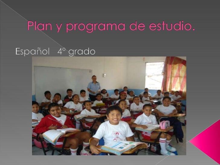 Plan y programa de estudio 4º