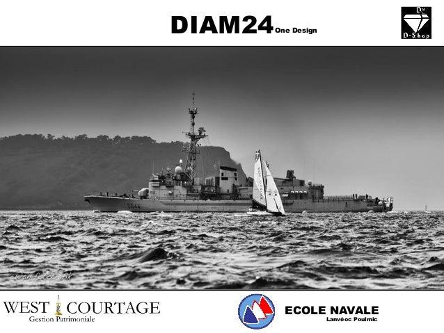 DIAM24 ECOLE NAVALE Lanvéoc Poulmic One Design