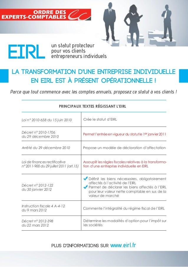 EIRL un statut protecteur pour vos clients entrepreneurs individuels LA TransformATION D'une entreprise individuelle en EI...