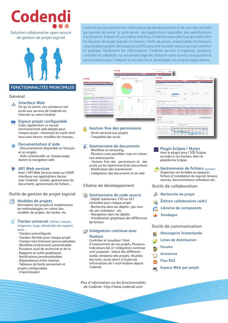 Codendi est une plateforme collaborative de développement et de suivi des activités Solution collaborative open-source    ...