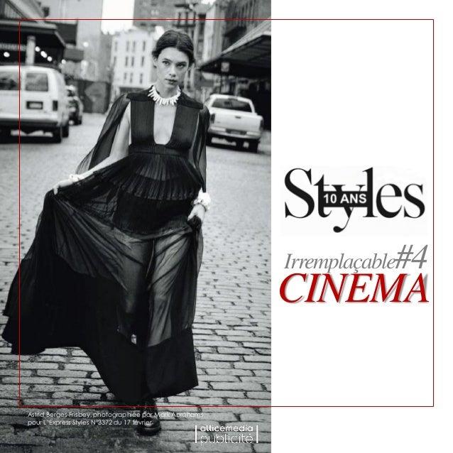 CINEMA Irremplaçable#4 Astrid Berges-Frisbey, photographiée par Mark Abrahams pour L'Express Styles N°3372 du 17 février