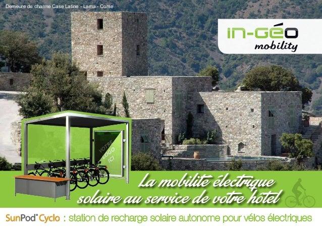 : station de recharge solaire autonome pour vélos électriquesSunPod® Cyclo La mobilité électrique solaire au service de vo...