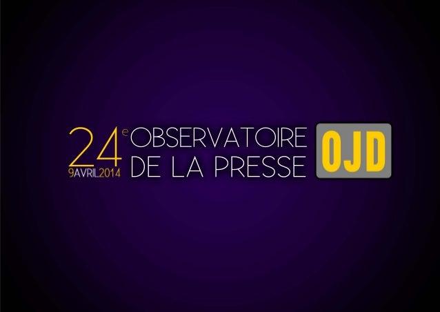 PRESSE GRAND PUBLIC & PROFESSIONNELLE - synthèse Observatoire 2014 P E R F O R M A N C E S E V O L U T I O N S Total de la...