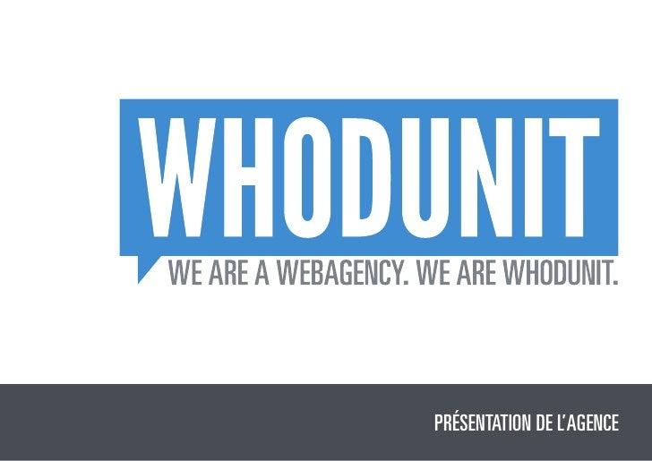 Présentation de l'Agence WHODUNIT