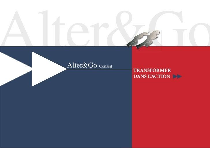 Alter&Go   Alter&Go Conseil                      transformer                      dans l'action