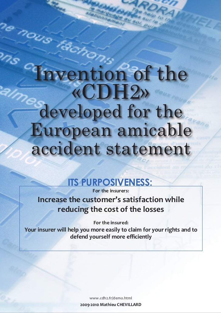 Invention of the       «CDH2»   developed for the  European amicable  accident statement                 ITS PURPOSIVENESS...