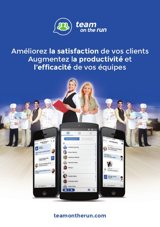 Améliorez la satisfaction de vos clients� Augmentez la productivité et l'efficacité de vos équipes teamontherun.com