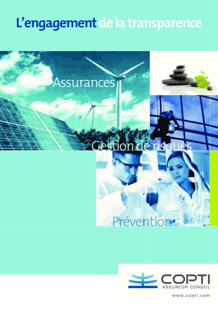 L'engagement de la transparence                 Gestion de risques                    Prévention                          ...