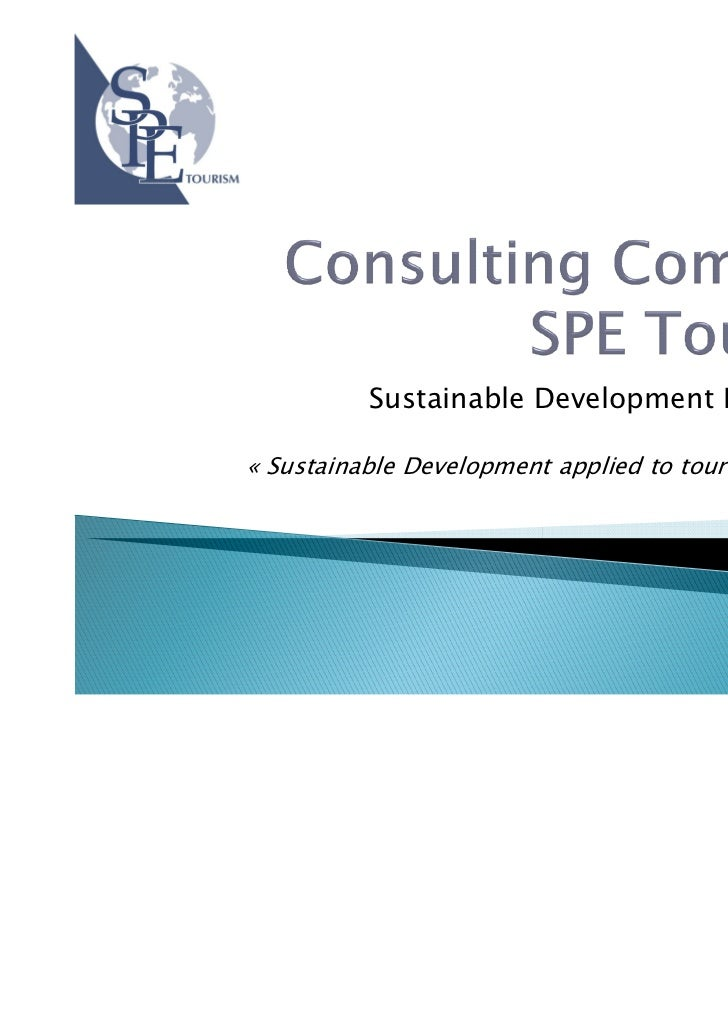 Sustainable Development Department« Sustainable Development applied to tourism industry »