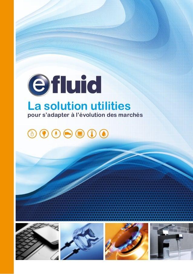 La solution utilities pour s'adapter à l'évolution des marchés