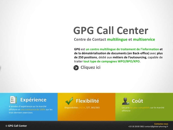 GPG Call Center                                                        Centre de Contact multilingue et multiservice      ...