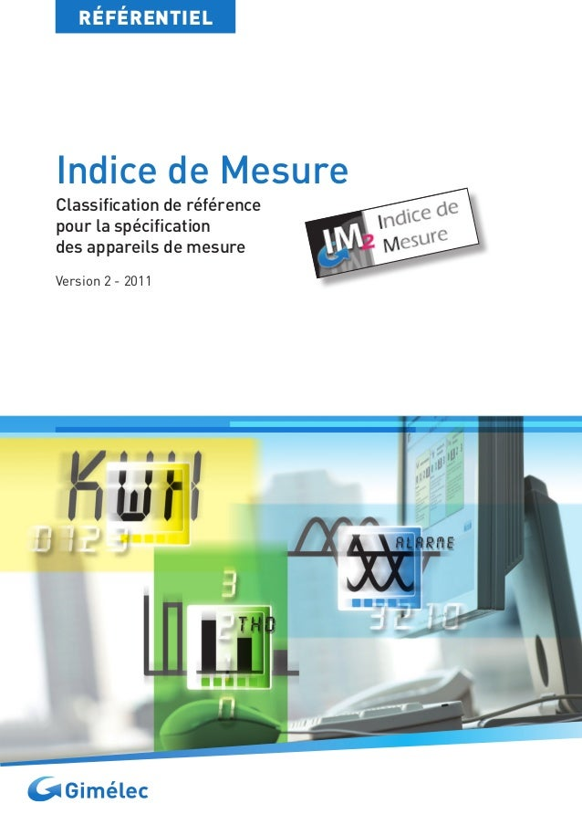 Indice de MesureClassification de référencepour la spécificationdes appareils de mesureVersion 2 - 2011RÉFÉRENTIEL