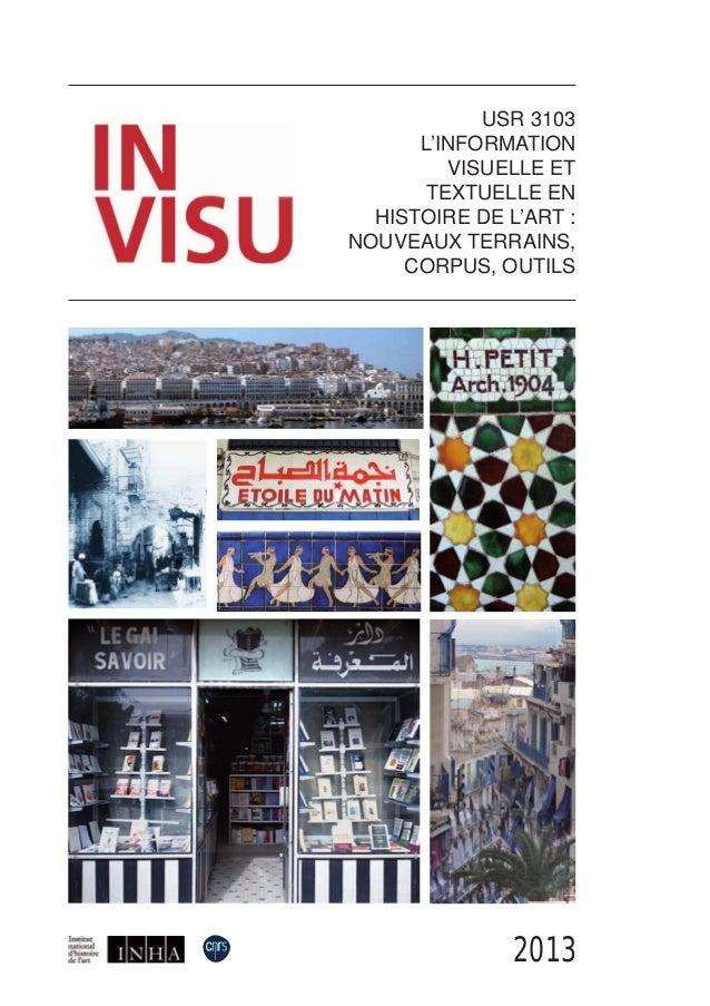 2013 USR 3103 L'INFORMATION VISUELLE ET TEXTUELLE EN HISTOIRE DE L'ART : NOUVEAUX TERRAINS, CORPUS, OUTILS