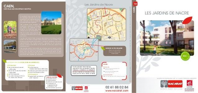 Prix d'un appel local depuis un poste fixewww.nacarat.com02 61 88 02 84Les Jardins de NacreCaen,une ville aux multiples fa...