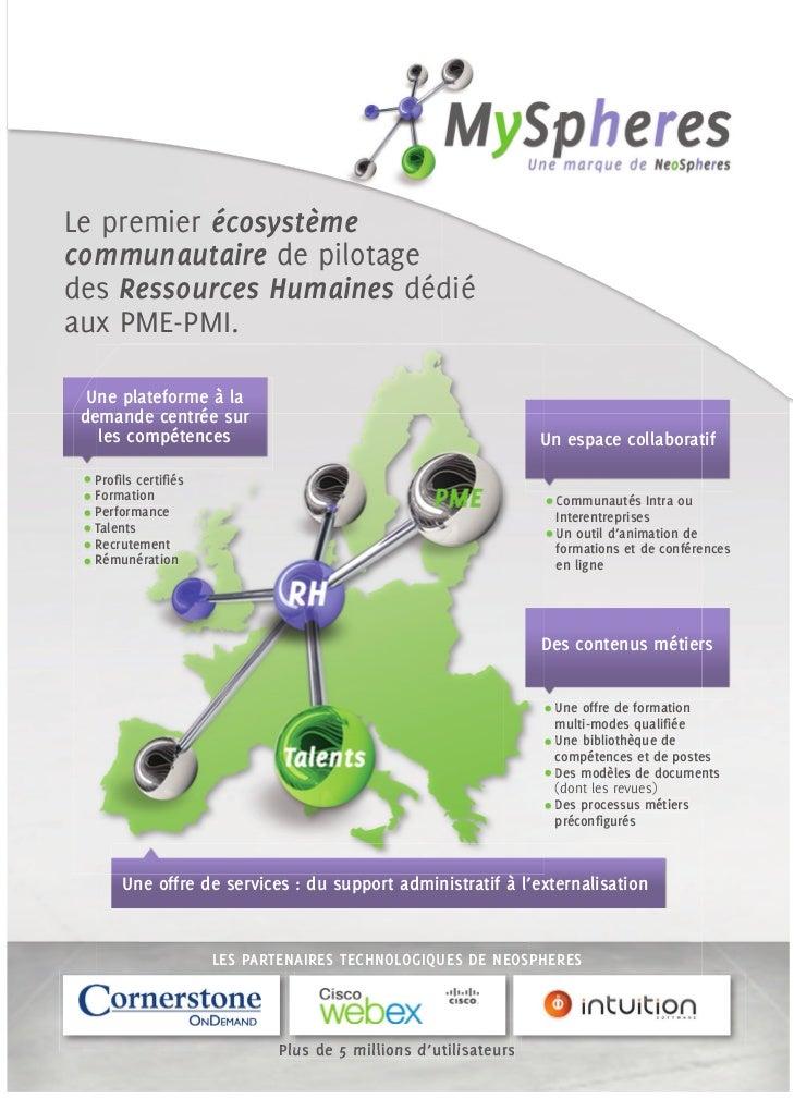 Le premier écosystèmecommunautaire de pilotagedes Ressources Humaines dédiéaux PME-PMI.  Une plateforme à la demande centr...