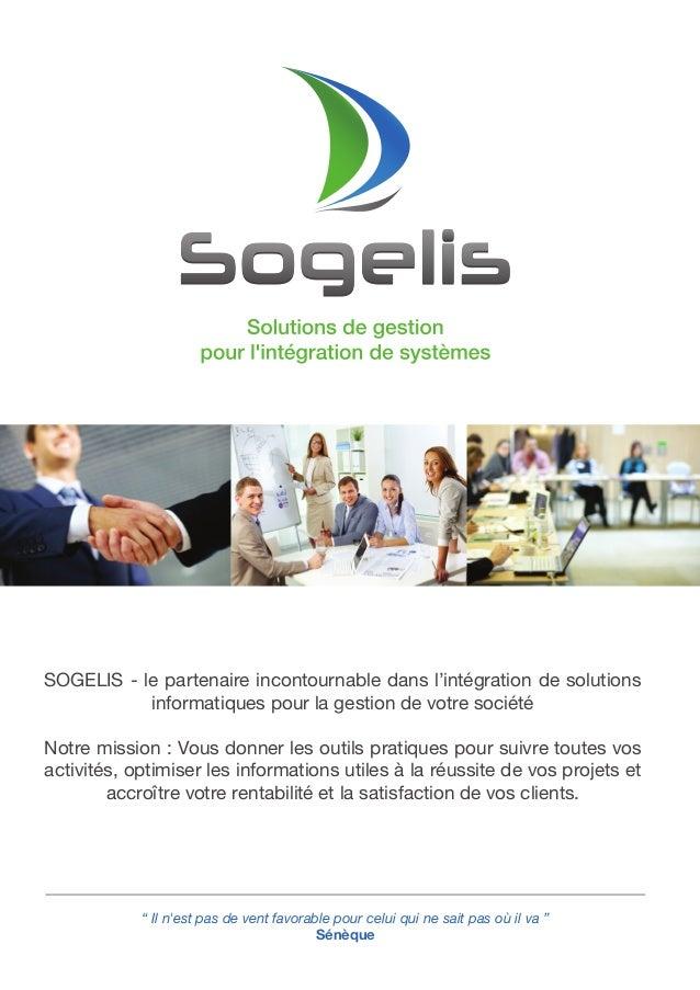 SOGELIS - le partenaire incontournable dans l'intégration de solutions  informatiques pour la gestion de votre société  No...