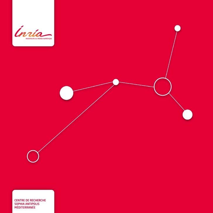 Inria - Plaquette de présentation du centre de sophia