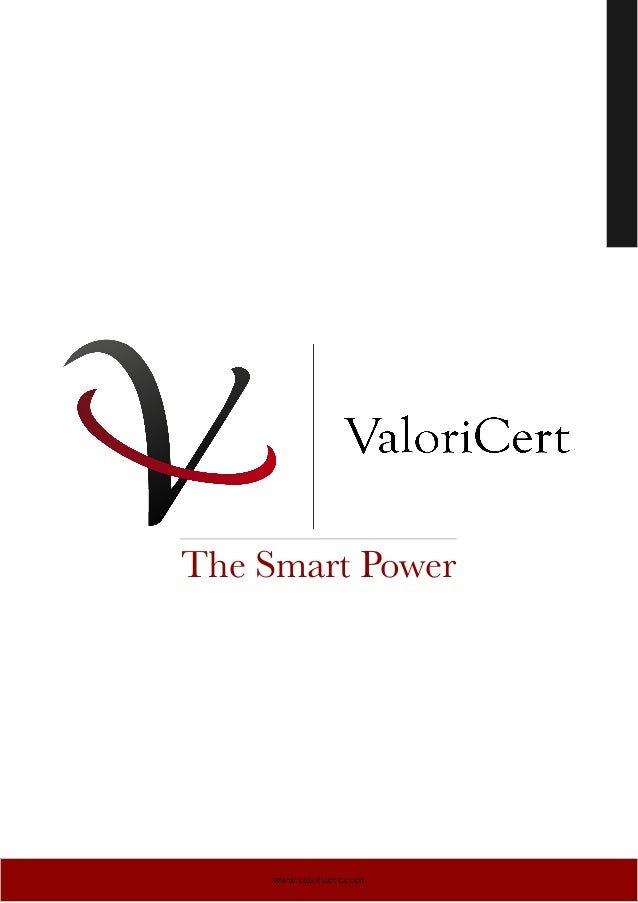 The Smart Power  www.valoricert.com