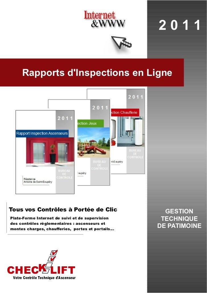 2011      Rapports dInspections en LigneTous vos Contrôles à Portée de Clic                    GESTIONPlate-Forme Internet...