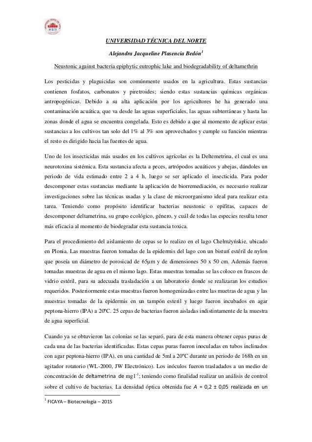 UNIVERSIDAD TÉCNICA DEL NORTE Alejandra Jacqueline Plasencia Bedón1 Neustonic against bacteria epiphytic eutrophic lake an...