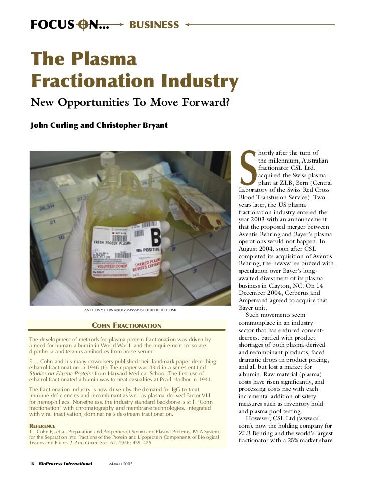 FOCUS ON...                                   BUSINESSThe PlasmaFractionation IndustryNew Opportunities To Move Forward?Jo...