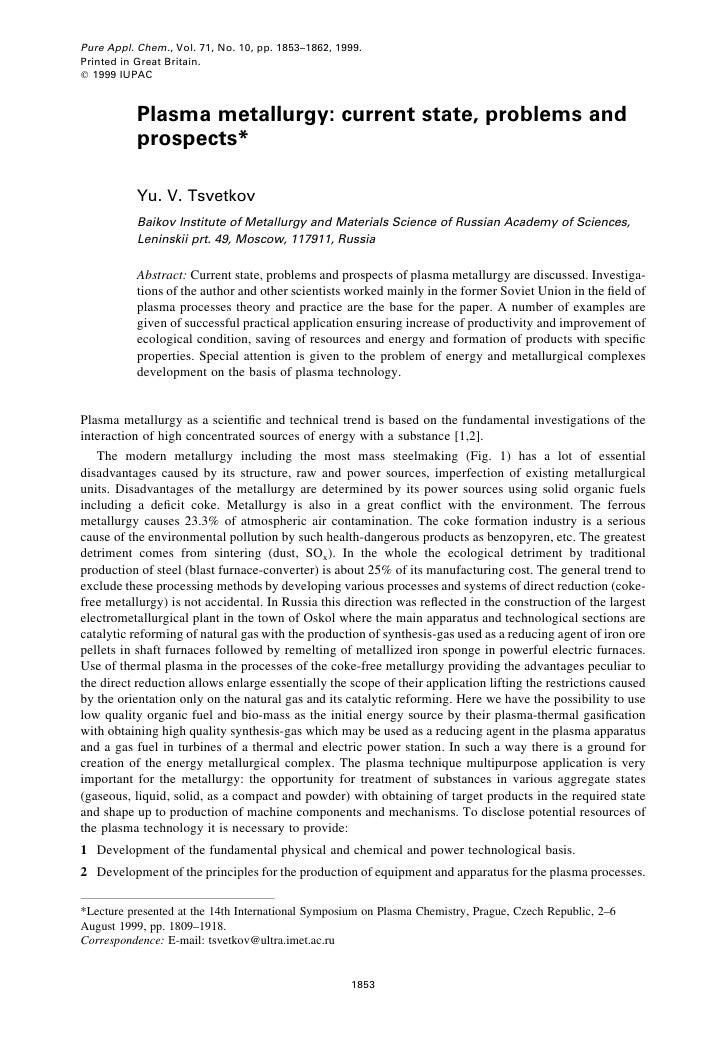 Pure Appl. Chem., Vol. 71, No. 10, pp. 1853±1862, 1999.Printed in Great Britain.q 1999 IUPAC           Plasma metallurgy: ...