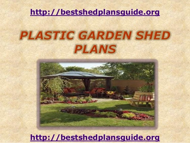 Plastic garden she d plans