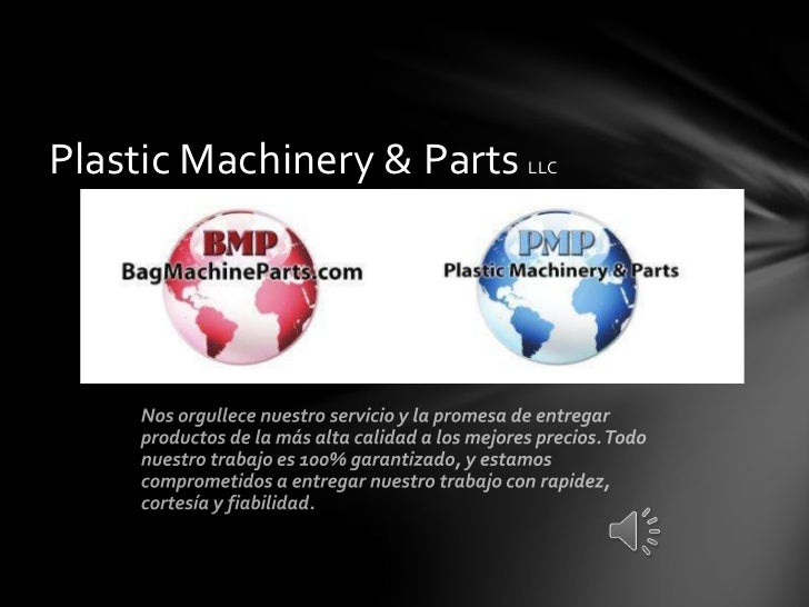 Plastic Machinery & Parts   LLC