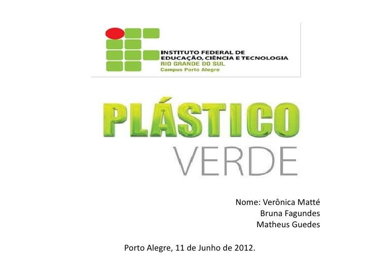 Plastico verde -_cana_de_açular_(1)