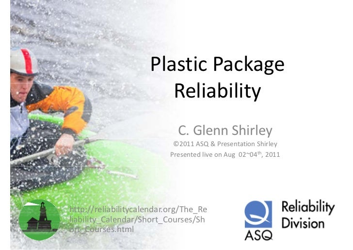 Plastic package reliability
