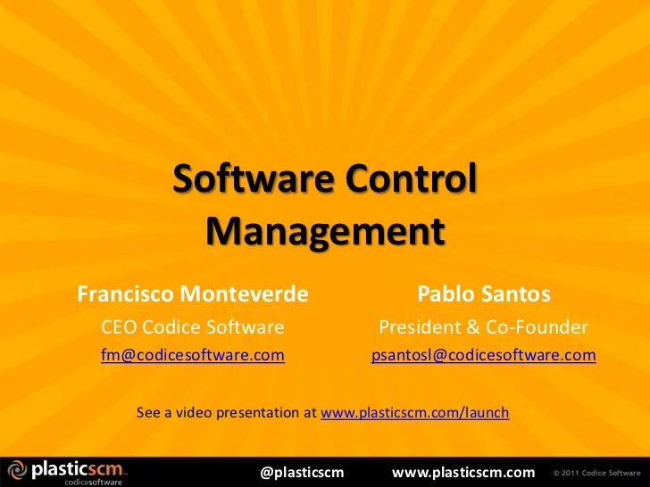 Software Control             ManagementFrancisco Monteverde                         Pablo Santos  CEO Codice Software     ...