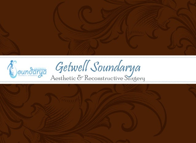 Getwell Soundarya  Aesthetic & Reconstructive Surgery