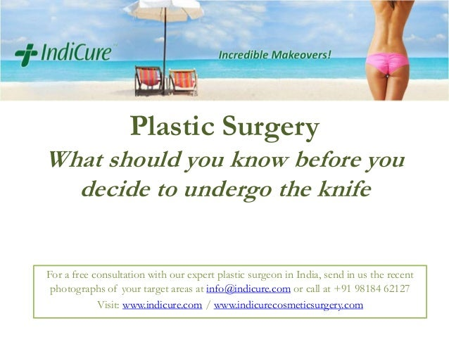 Plastic Surgery in India - What should you know before you decide to undergo the knife