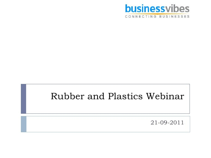 Rubber and Plastics Industry Webinar: 21-Sep-2011