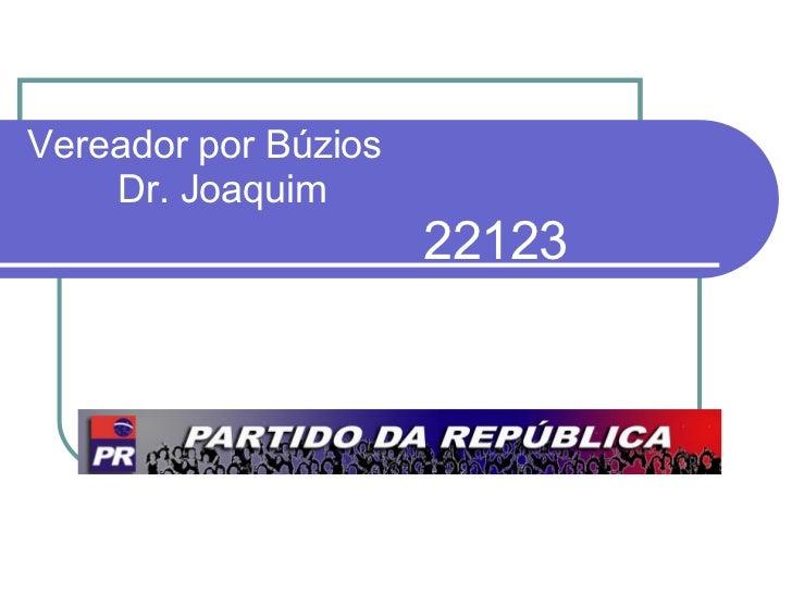 Vereador por Búzios     Dr. Joaquim    22123