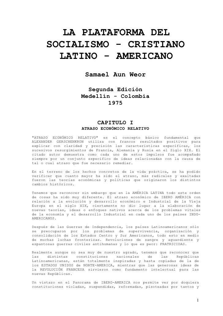 LA PLATAFORMA DEL       SOCIALISMO - CRISTIANO         LATINO - AMERICANO                        Samael Aun Weor          ...