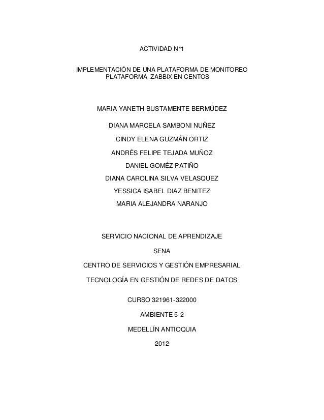 ACTIVIDAD N°1IMPLEMENTACIÓN DE UNA PLATAFORMA DE MONITOREO        PLATAFORMA ZABBIX EN CENTOS     MARIA YANETH BUSTAMENTE ...