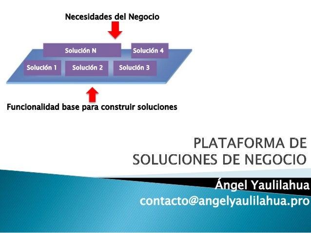 Plataforma de Soluciones de Negocio