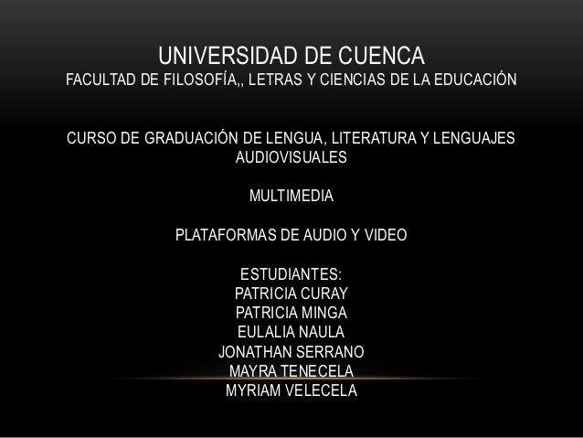 UNIVERSIDAD DE CUENCA FACULTAD DE FILOSOFÍA,, LETRAS Y CIENCIAS DE LA EDUCACIÓN CURSO DE GRADUACIÓN DE LENGUA, LITERATURA ...