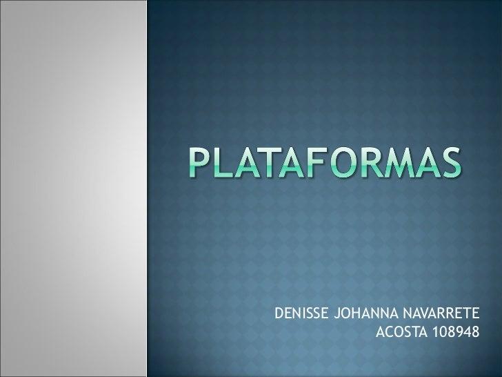 DENISSE JOHANNA NAVARRETE             ACOSTA 108948