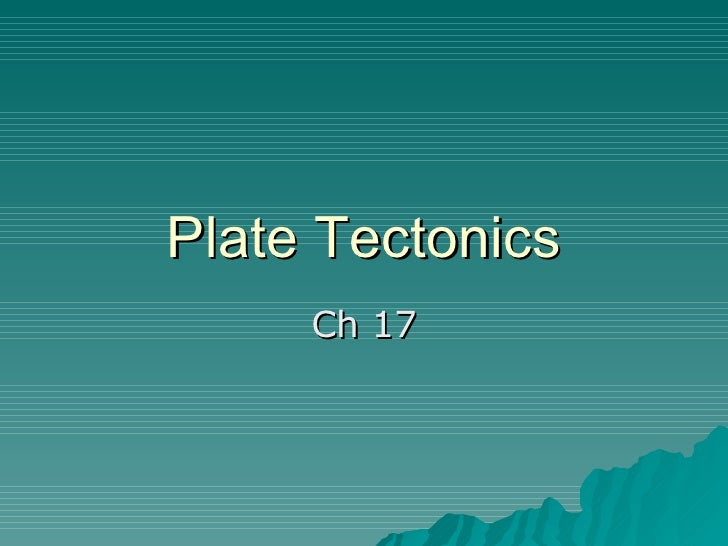 Plate Tectonics Lecture